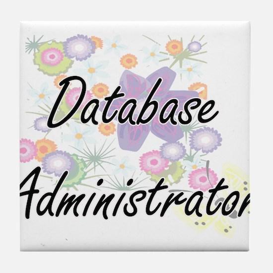 Database Administrator Artistic Job D Tile Coaster