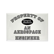 Property of an Aerospace Engineer Rectangle Magnet
