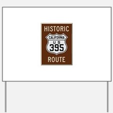 Historic Route 395 Yard Sign