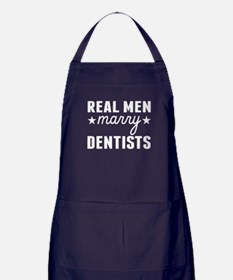 Real Men Marry Dentists Apron (dark)