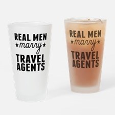 Real Men Marry Travel Agents Drinking Glass