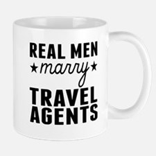 Real Men Marry Travel Agents Mugs