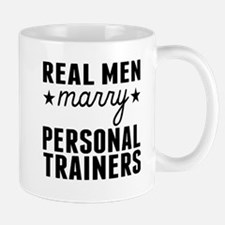 Real Men Marry Personal Trainers Mugs