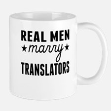 Real Men Marry Translators Mugs