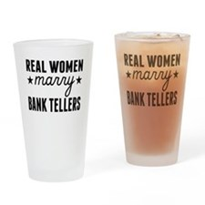 Real Women Marry Bank Tellers Drinking Glass