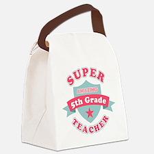 Super 5th Grade Teacher Canvas Lunch Bag
