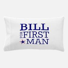Bill for First Man Pillow Case