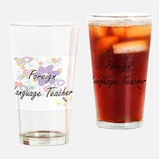 Foreign Language Teacher Artistic J Drinking Glass