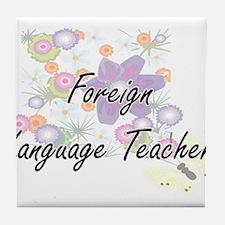 Foreign Language Teacher Artistic Job Tile Coaster