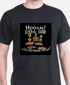 Unique 100th day of school hooray only 80 more days to go T-Shirt
