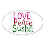 Love Peace Sushi Oval Sticker