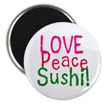 Love Peace Sushi Magnet