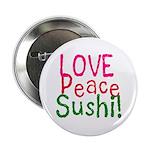 Love Peace Sushi Button