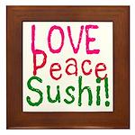 Love Peace Sushi Framed Tile