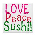 Love Peace Sushi Tile Coaster