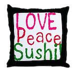 Love Peace Sushi Throw Pillow