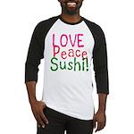 Love Peace Sushi Baseball Jersey