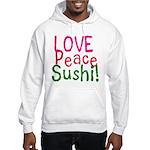 Love Peace Sushi Hooded Sweatshirt