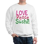 Love Peace Sushi Sweatshirt