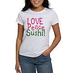 Love Peace Sushi Women's T-Shirt