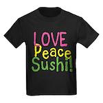 Love Peace Sushi Kids Dark T-Shirt