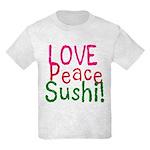 Love Peace Sushi Kids Light T-Shirt
