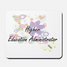 Higher Education Administrator Artistic Mousepad