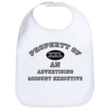 Property of an Advertising Account Executive Bib