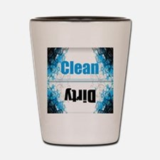 Funny Dirty clean dishwasher Shot Glass