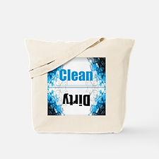 Cute Clean dirty Tote Bag