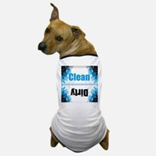 clean dirty dishwasher household magne Dog T-Shirt