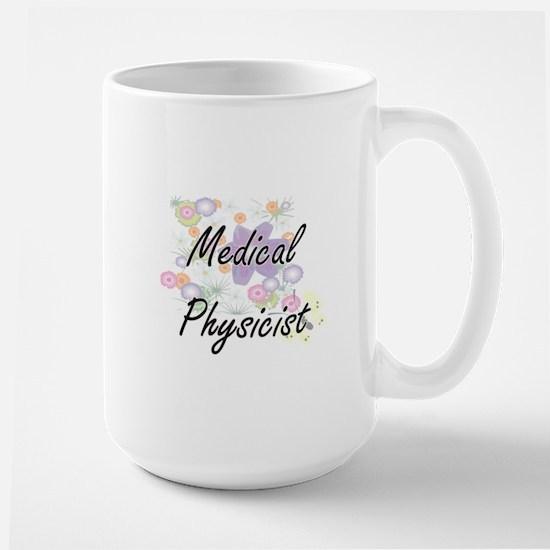 Medical Physicist Artistic Job Design with Fl Mugs