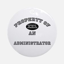 Property of an Administrator Ornament (Round)