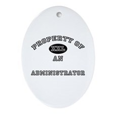 Property of an Administrator Oval Ornament