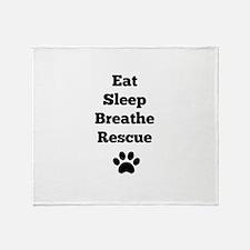 Eat Sleep Breathe Rescue Throw Blanket