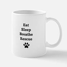 Eat Sleep Breathe Rescue Mugs