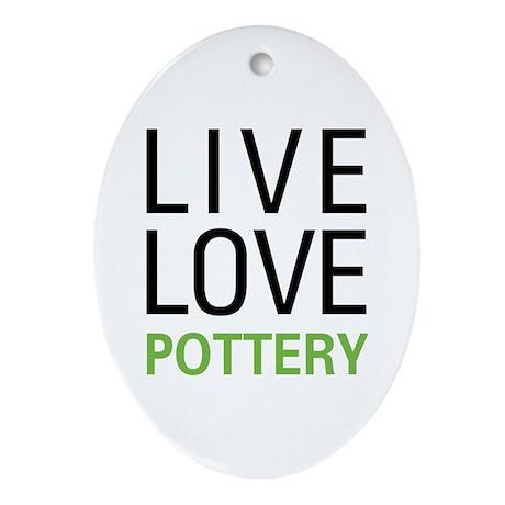 Live Love Pottery Oval Ornament