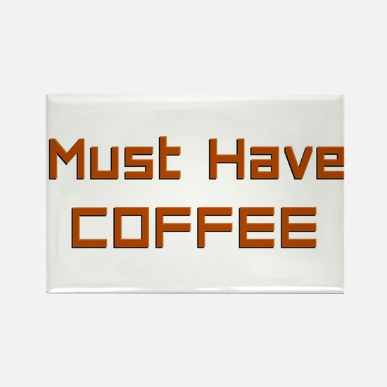 Must have Coffee Magnets