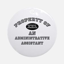 Property of an Administrative Assistant Ornament (