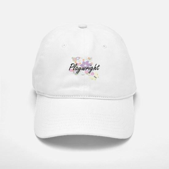 Playwright Artistic Job Design with Flowers Baseball Baseball Cap