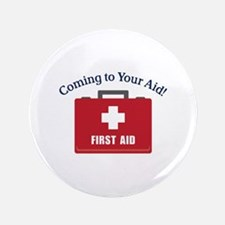Coming To Your Aid Button