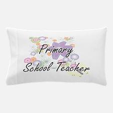 Primary School Teacher Artistic Job De Pillow Case