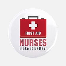 Nurses Make It Better Button