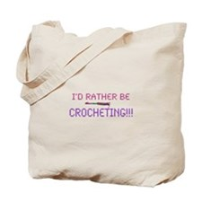 Rather Be Crocheting/Crocheters Do It Tote Bag