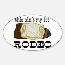 My 1st Rodeo Decal