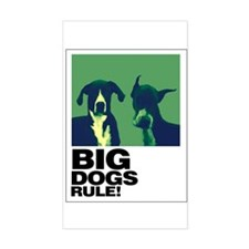 BIG DOGS RULE! Rectangle Decal