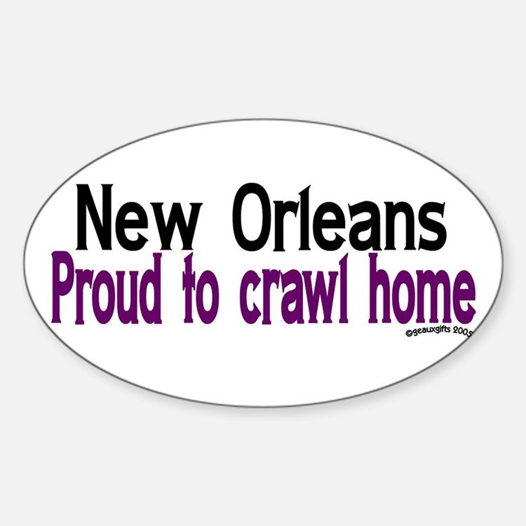 NOLA Proud To Crawl Home Oval Decal
