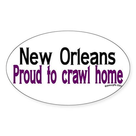 NOLA Proud To Crawl Home Oval Sticker