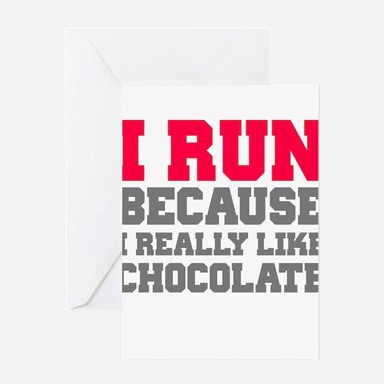 I Run Because I Really Like Cakes Greeting Cards