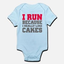 I Run Because I Really Like Cakes Body Suit